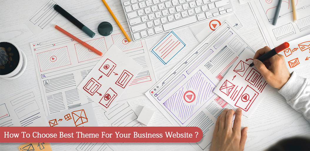 How to choose best theme template for your business website
