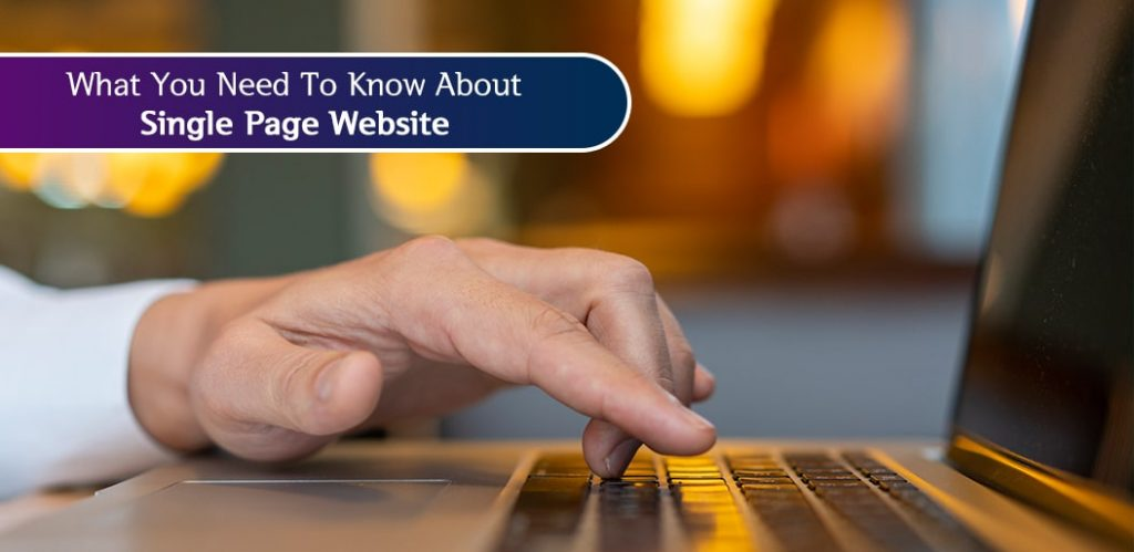 Single Page Website Benefit, Pitfall and its Impact on Business
