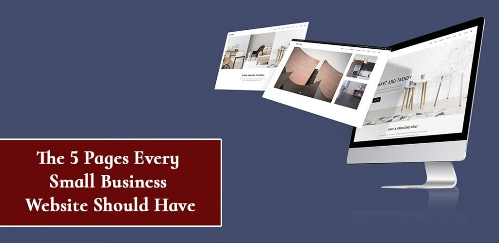 The 5 Pages Every Small Business Website Should Have